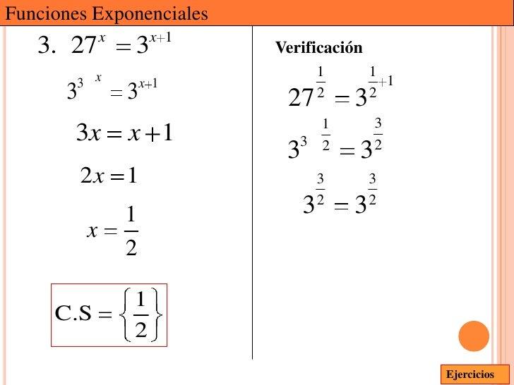 Funciones Exponenciales              x        x 1   3. 27          3          Verificación                                ...