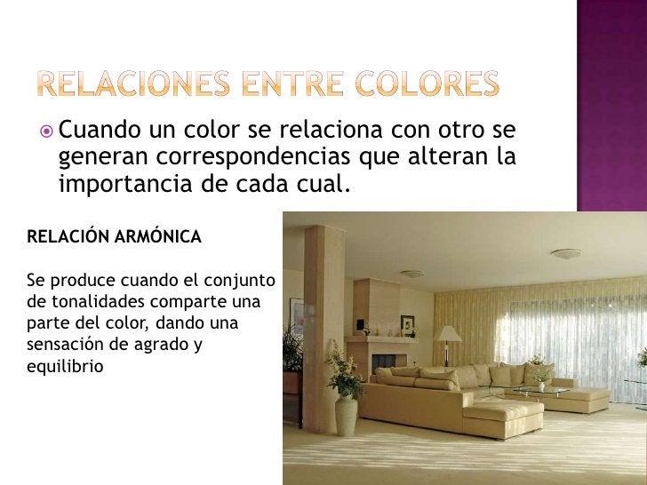 RELACIONES ENTRE COLORES<br />Cuando un color se relaciona con otro se generan correspondencias que alteran la importancia...