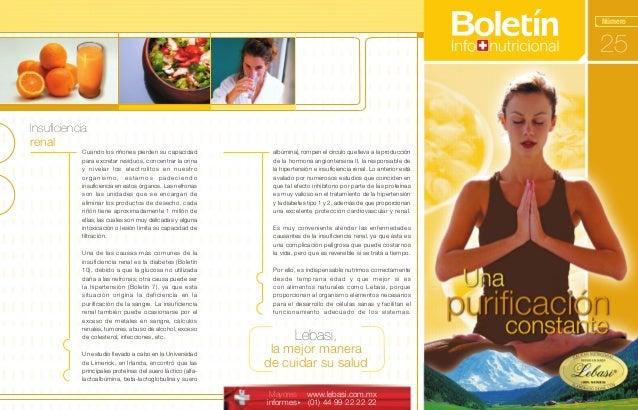 Número 25 Mayores informes www.lebasi.com.mx (01) 44 99 22 22 22 Lebasi, la mejor manera de cuidar su salud Insuficiencia ...