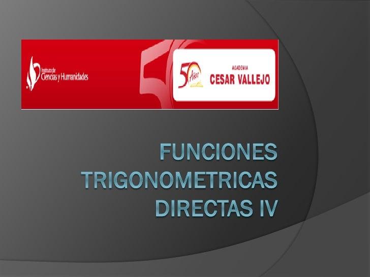 Funciones trigonometricas directas iv