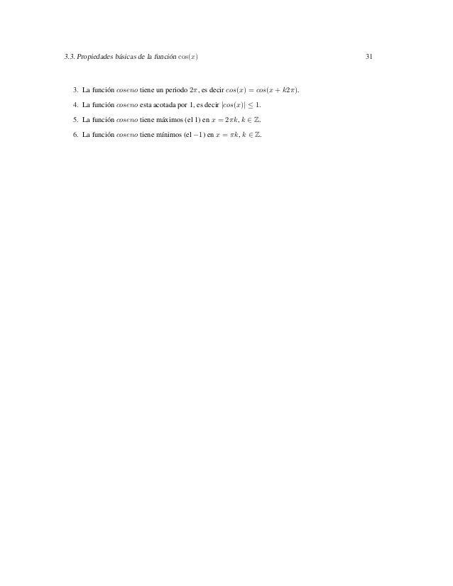 3.3. Propiedades básicas de la función cos(x)                                  31   3. La función coseno tiene un periodo ...