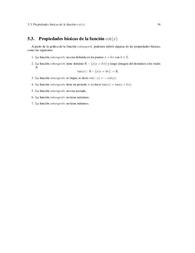 5.3. Propiedades básicas de la función cot(x)                                                    365.3. Propiedades básica...