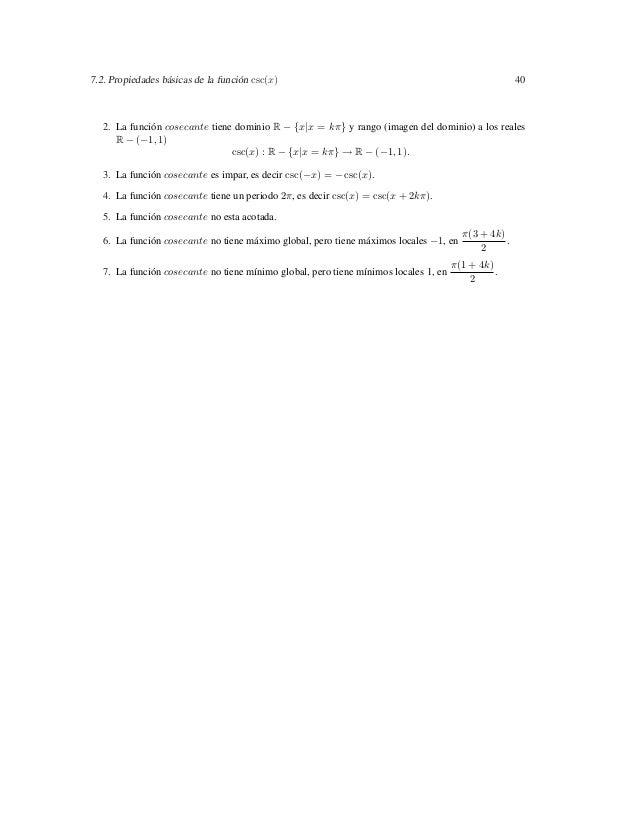 7.2. Propiedades básicas de la función csc(x)                                                         40   2. La función c...