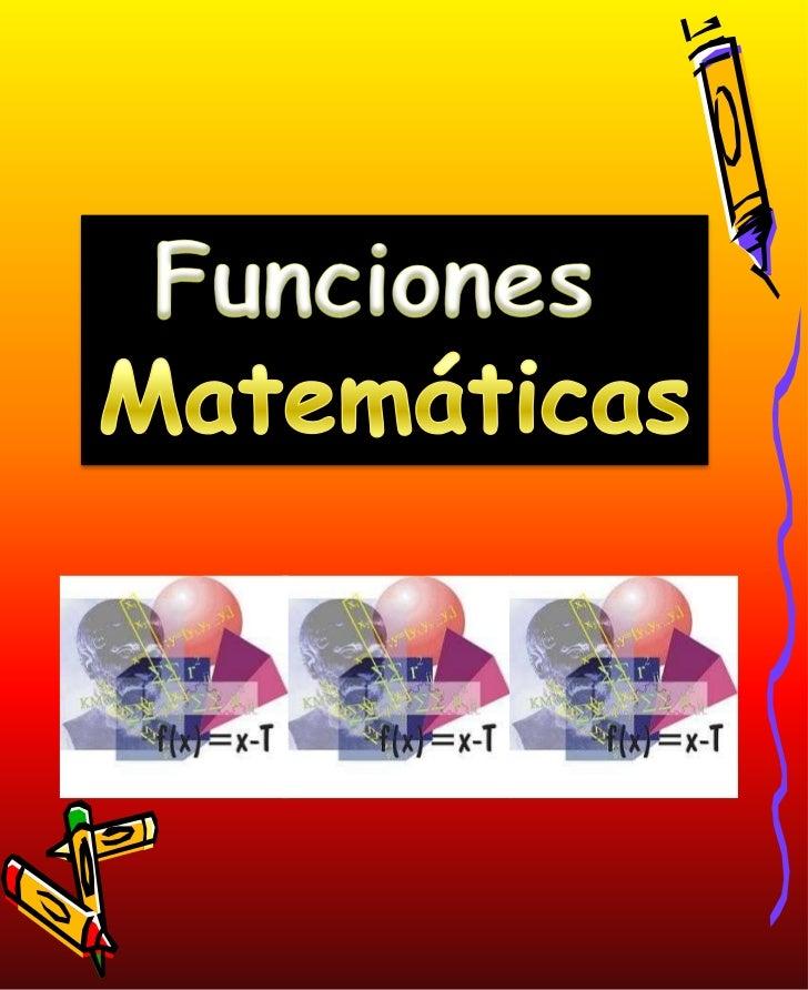 Funciones<br />Matemáticas<br />