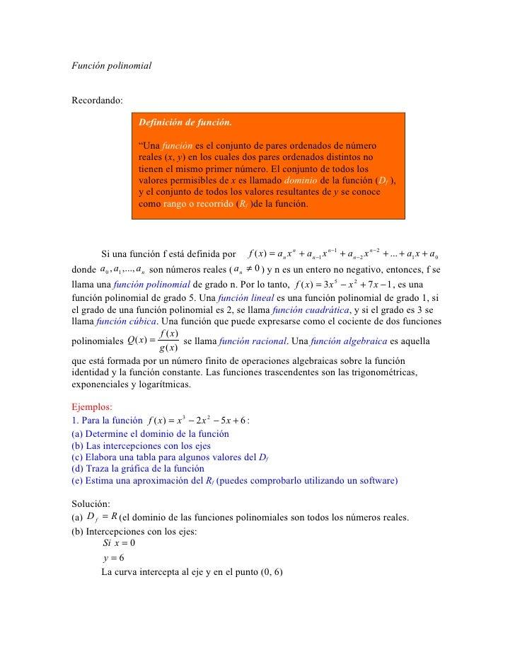 """Función polinomial   Recordando:                    Definición de función.                    """"Una función es el conjunto ..."""