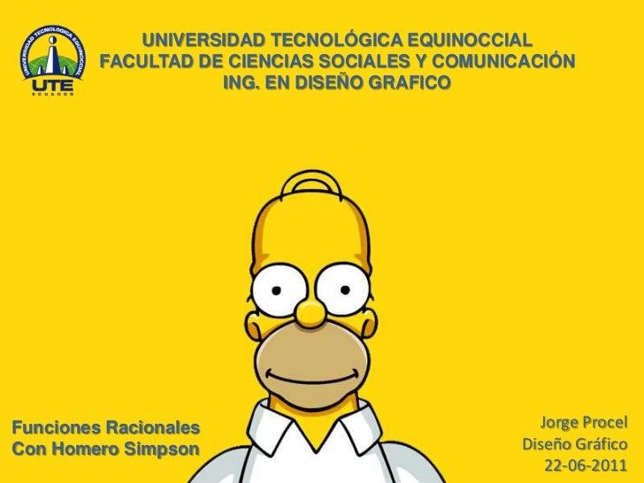 UNIVERSIDAD TECNOLÓGICA EQUINOCCIAL         FACULTAD DE CIENCIAS SOCIALES Y COMUNICACIÓN                    ING. EN DISEÑO...