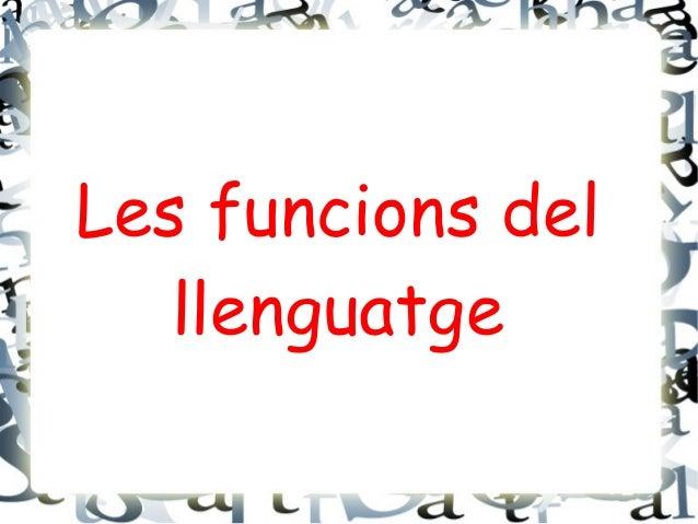 Les funcions del llenguatge