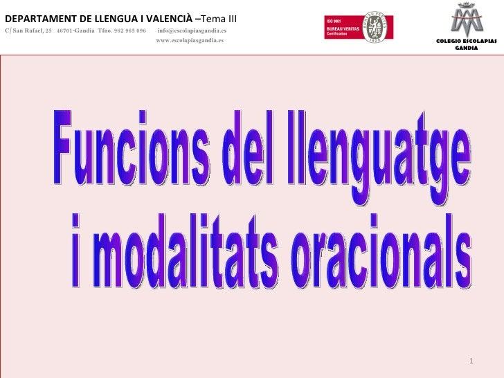 DEPARTAMENT DE LLENGUA I VALENCIÀ – Tema III C/ San Rafael, 25  46701-Gandia  Tfno. 962 965 096    [email_address]   www.e...