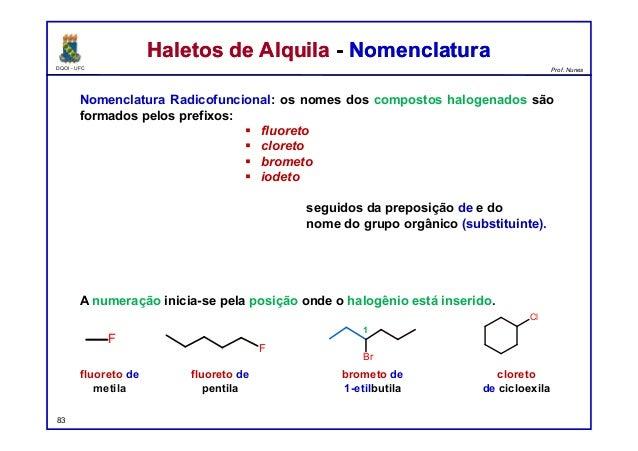 DQOI - UFC Prof. Nunes Haletos de Alquila - NomenclaturaHaletos de Alquila - Nomenclatura Nomenclatura Radicofuncional: os...