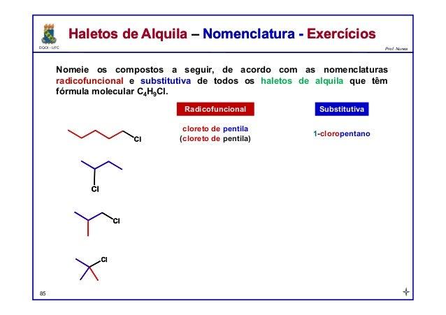 DQOI - UFC Prof. Nunes Haletos de Alquila – Nomenclatura - ExercíciosHaletos de Alquila – Nomenclatura - Exercícios Nomeie...