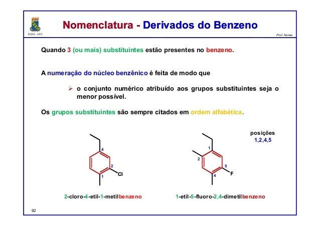 DQOI - UFC Prof. Nunes Nomenclatura - Derivados do BenzenoNomenclatura - Derivados do Benzeno Quando 3 (ou mais) substitui...