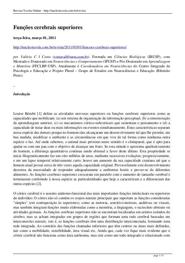 Revista Tavola Online - http://nucleotavola.com.br/revista Funções cerebrais superiores terça-feira, março 01, 2011 http:/...