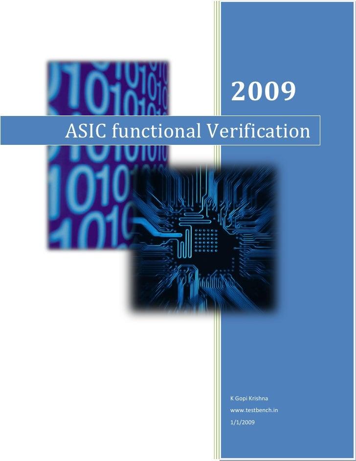 2009 ASIC functional Verification                       K Gopi Krishna                   www.testbench.in                 ...