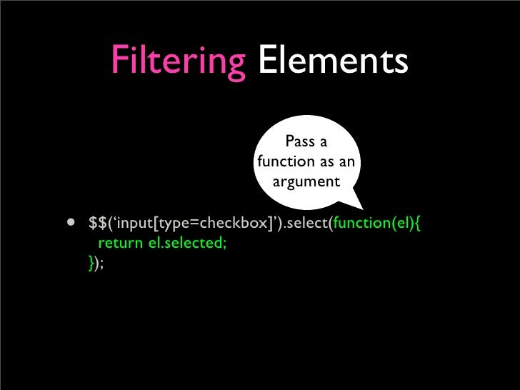 Filtering Elements                                Pass a                            function as an                        ...