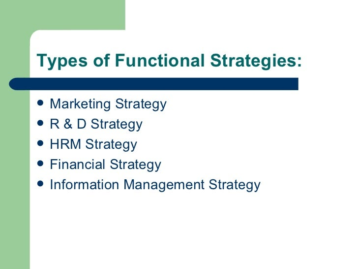 functional strategy Functional strategy for many retailers the organization has become very complex and hard to drive to action hybrid structures, shared services and matrix management.