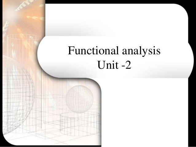 Functional analysis      Unit -2