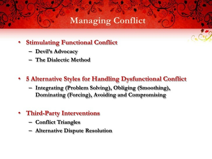 Functional and dysfunctional conflict experienced in the workplace