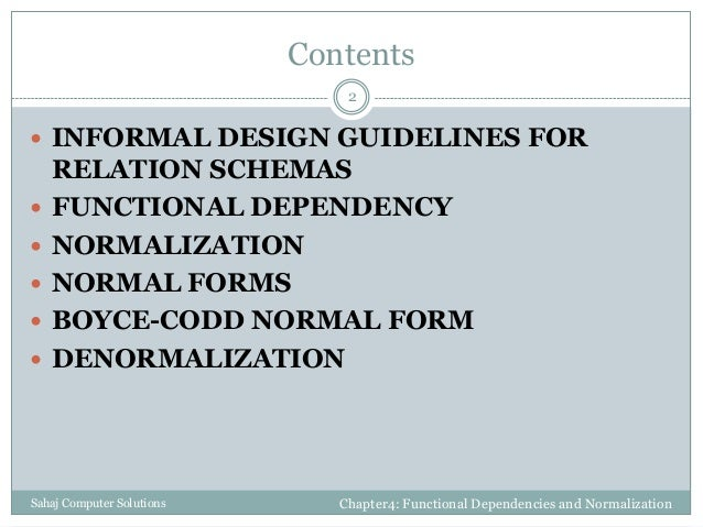 Functional dependencies and normalization for relational databases Slide 2