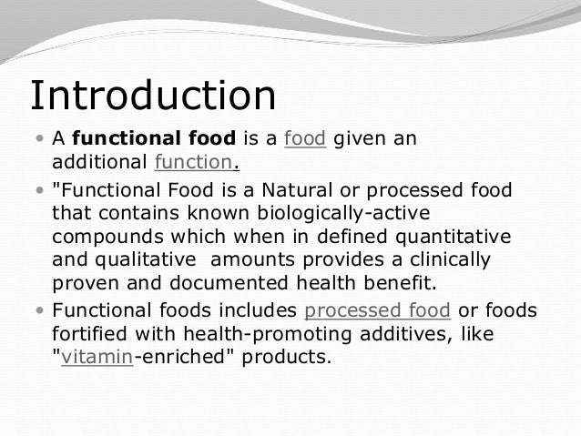 awareness of functional foods Functional and luxury foods opportunities for south australia in hong kong & luxury there is a growing awareness within the hong kong population of the foods.