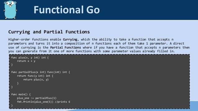 Currying and Partial Functions Higher-order functions enable Currying, which the ability to take a function that accepts n...