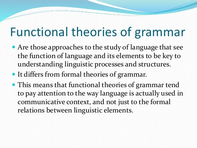 What Is Functional Grammar?