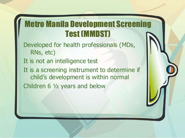 metro manila developmental screening test Mammography in philippines metro manila, philippines asian not necessarily mean that there is cancer development the screening can also fail to detect.