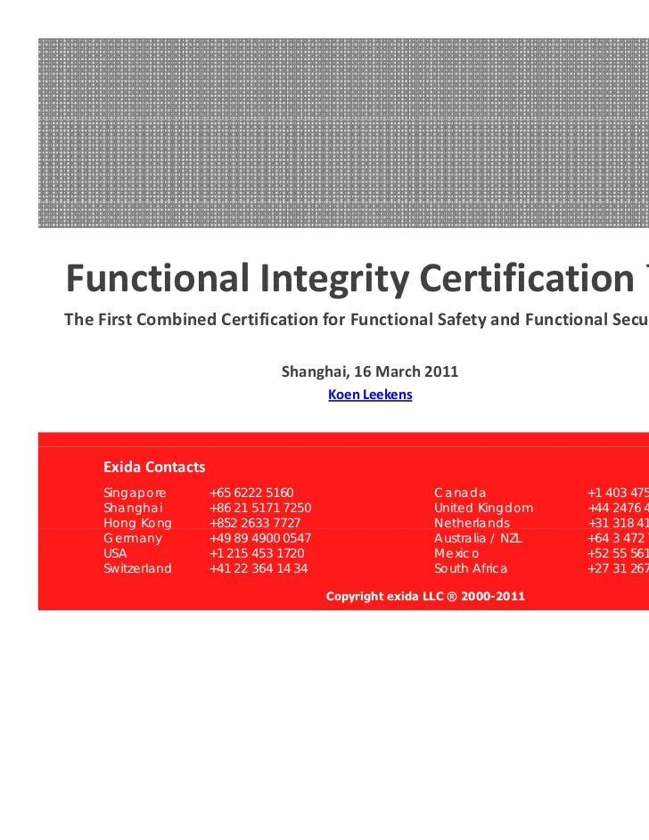 FunctionalIntegrityCertificationFunctional Integrity Certification ™TheFirstCombinedCertificationforFunctionalSaf...