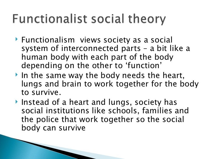 example of structural functionalist approach Structural functionalism, or simply functionalism, is a framework for building theory that sees society as a complex system whose parts work together to promote.