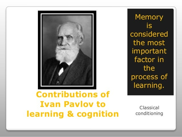The contributions of ivan pavlov to