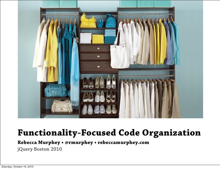 Functionality Focused Code Organization