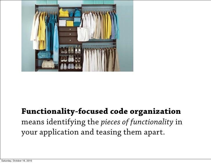 Functionality Focused Code Organization