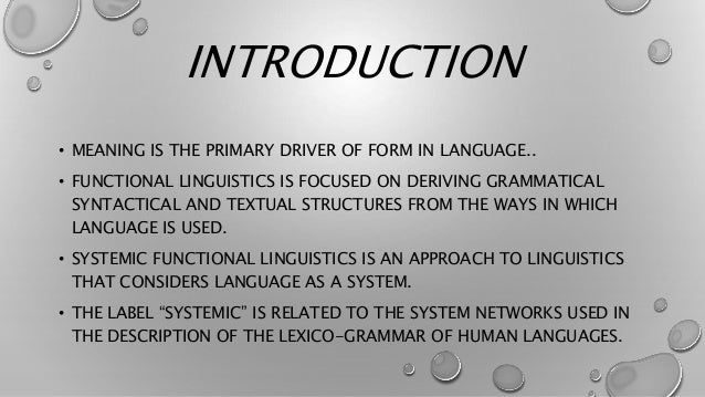 COMMUNICATIVE FUNCTION OF LANGUAGE  HALLIDAY STATES THAT LANGUAGE IS THE STUDY OF HOW PEOPLE EXCHANGE MEANINGS THROUGH TH...
