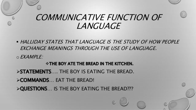 THEORETICAL CLAIMS….. • FOUR MAIN THEORETICAL CLAIMS ABOUT LANGUAGE ARE THERE…. 1. THE LANGUAGE USE IS FUNCTIONAL. 2. ITS ...