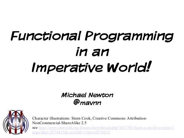 Functional Programming in an Imperative World