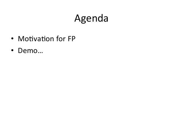 Functional programming intro/motivation Slide 2