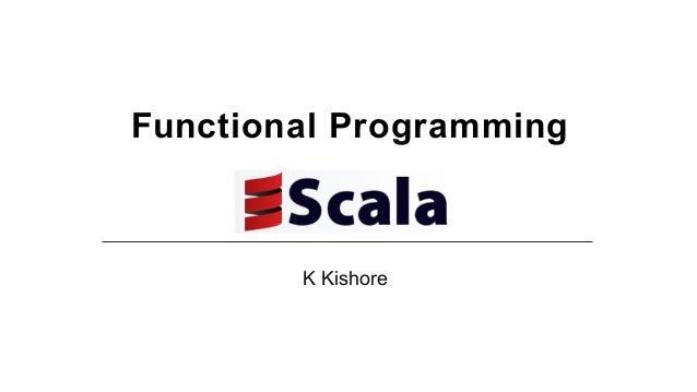 FunctionalProgramming    KKishore