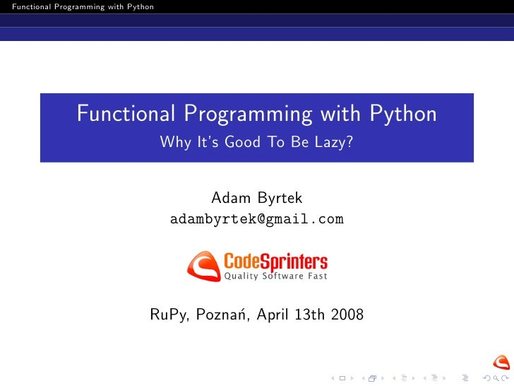 Functional Programming with Python                    Functional Programming with Python                                  ...
