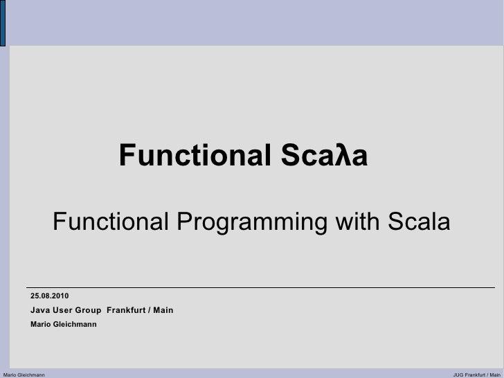 Functional Scala I