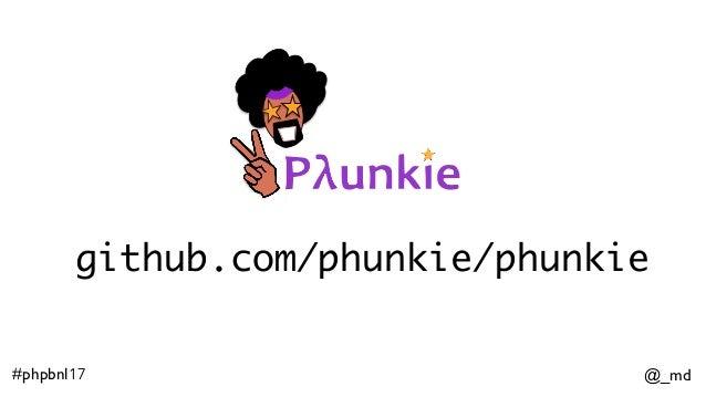 @_md#phpbnl17 github.com/phunkie/phunkie