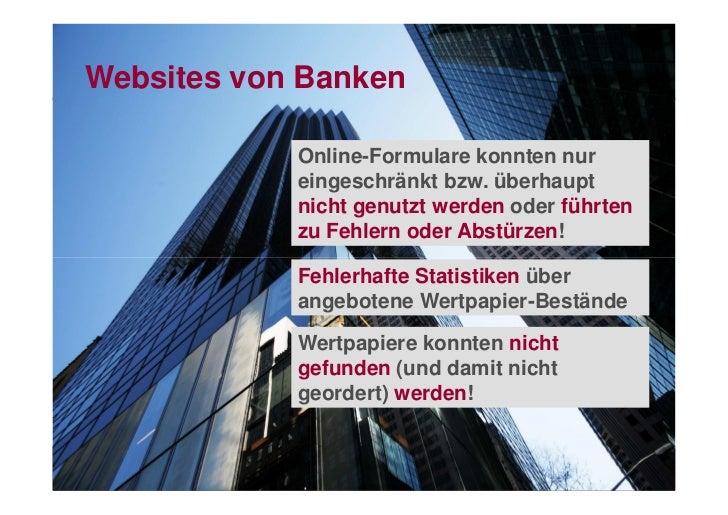 Websites von Banken            Online-Formulare konnten nur            eingeschränkt bzw. überhaupt            nicht genut...
