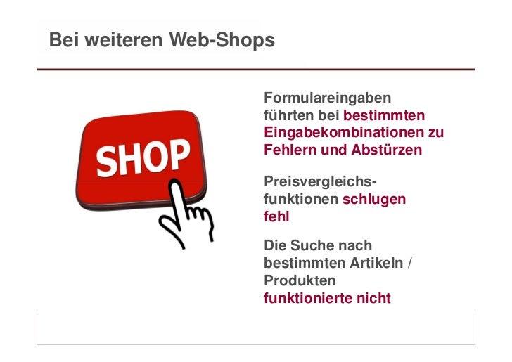Bei weiteren Web-Shops                              Formulareingaben                              führten bei bestimmten  ...