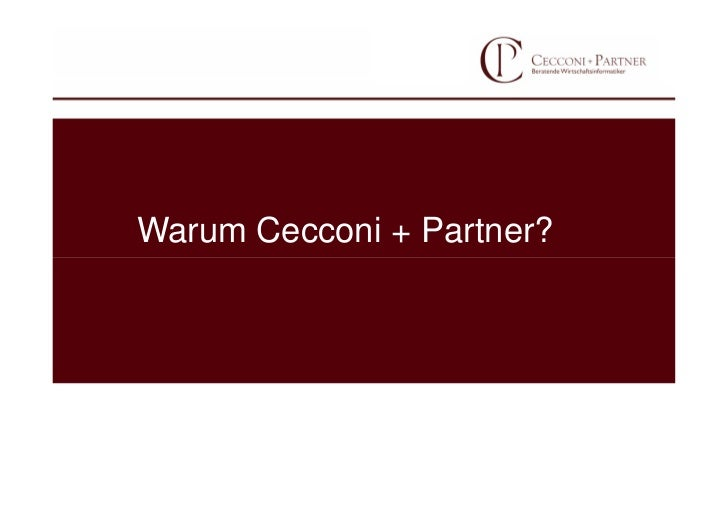 Warum Cecconi + Partner?