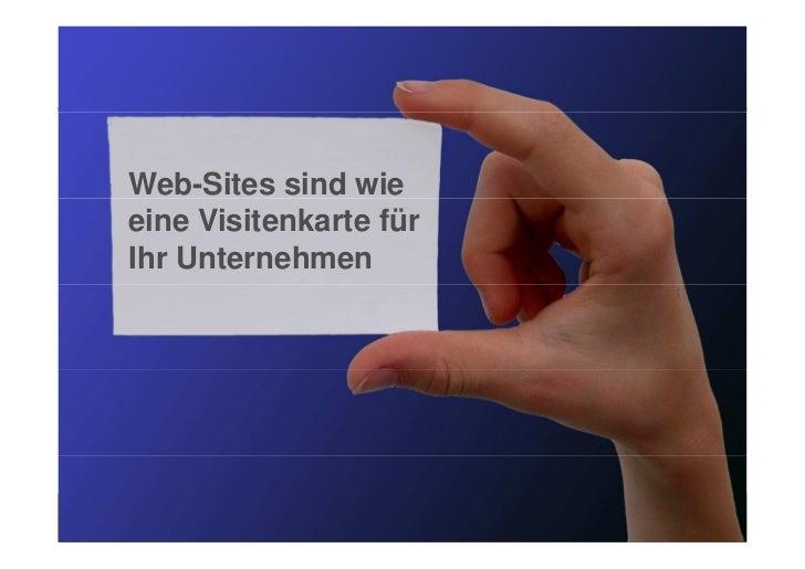Web-Sites sind wieeine Visitenkarte fürIhr Unternehmen              Functional Website Testing