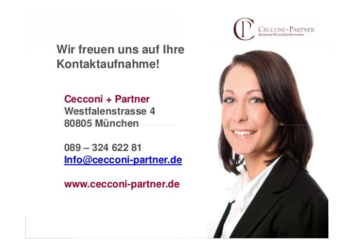 Wir freuen uns auf IhreKontaktaufnahme! Cecconi + Partner Westfalenstrasse 4 80805 München 089 – 324 622 81 Info@cecconi-p...