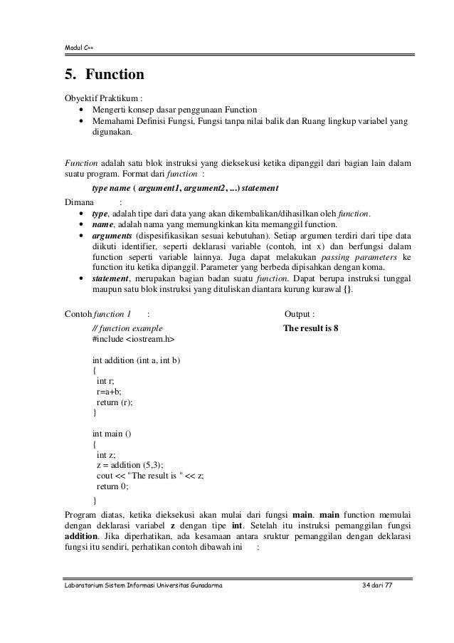 Modul C++Laboratorium Sistem Informasi Universitas Gunadarma 34 dari 775. FunctionObyektif Praktikum :• Mengerti konsep da...