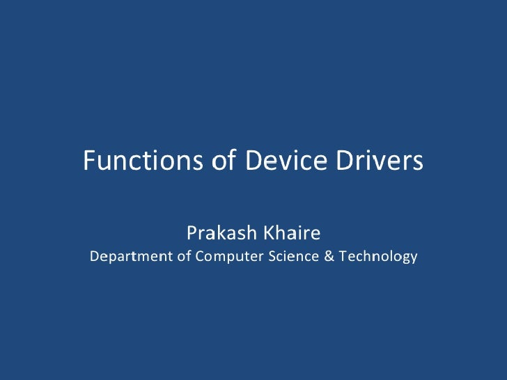 Function of device driver