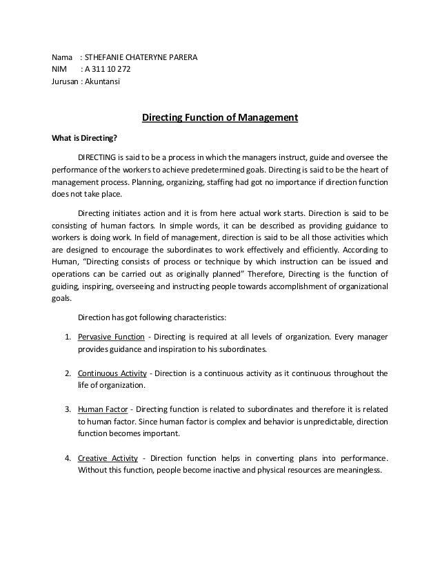 Nama : STHEFANIE CHATERYNE PARERANIM     : A 311 10 272Jurusan : Akuntansi                          Directing Function of ...