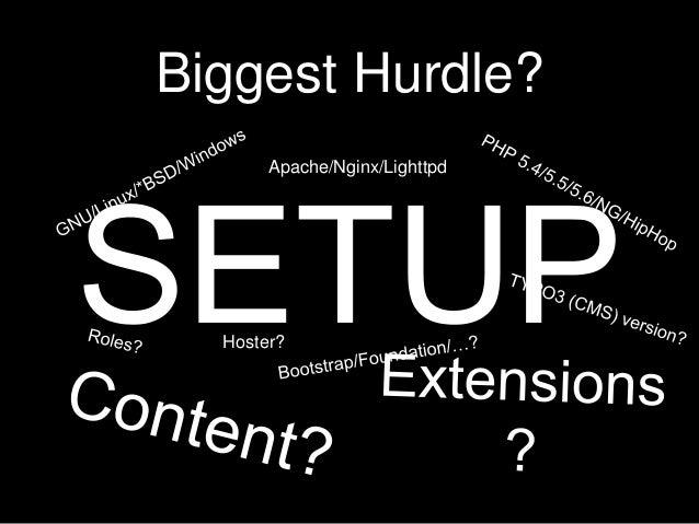 Biggest Hurdle? Apache/Nginx/Lighttpd Hoster?