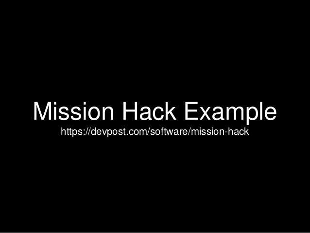 Mission Hack Example https://devpost.com/software/mission-hack
