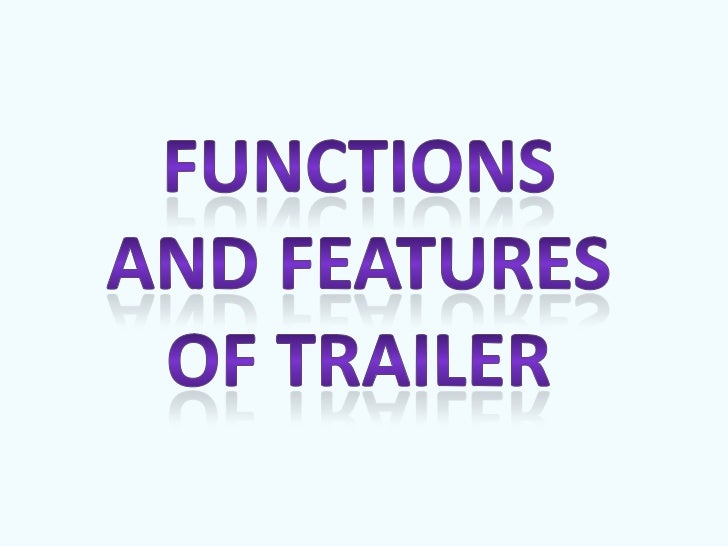 • A distribution company may release more than one trailer as part of  there marketing campaign. They may release a teaser...